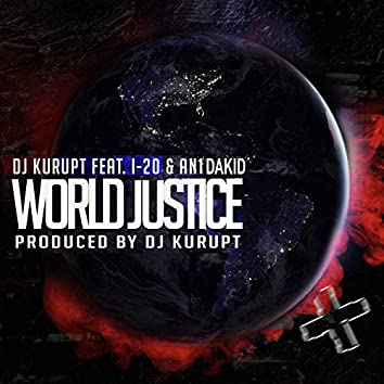 World Justice (feat. I-20 & An1DaKid)
