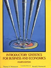 Introductory Statistics for Business and Economics (Wiley Series in Probability and Statistics) by Thomas H. Wonnacott (1990-04-29)