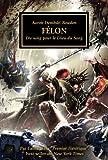 The Horus Heresy - Felon