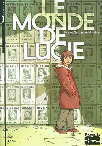 Le monde de Lucie, Tome 3 :