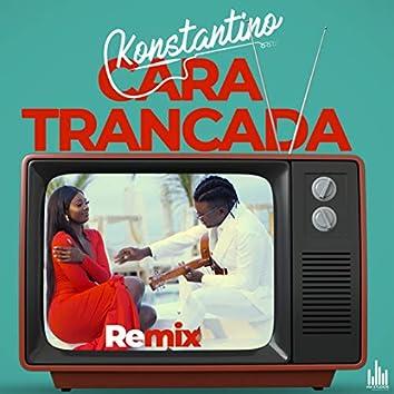 Cara Trancada (Remix)