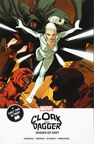 Cloak and Dagger: Shades of Grey