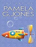 The Art of Pamela G. Jones (English Edition)