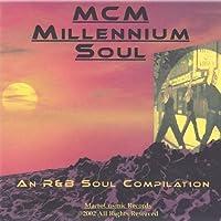 Mcm Millennium Soul