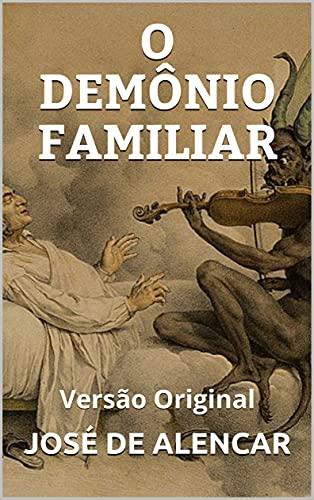DEMÔNIO FAMILIAR - PEÇA TEATRAL: Versão Original