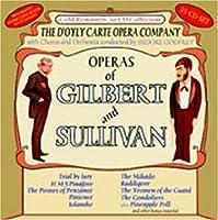 The Operas Of Gilbert And Sullivan - D'Oyle Carte Opera Company by D'Oyle Carte Opera Company (2004-04-20)