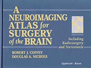 A Neuroimaging Atlas for Surgery of the Brain: Including Radiosurgery and Stereotaxis