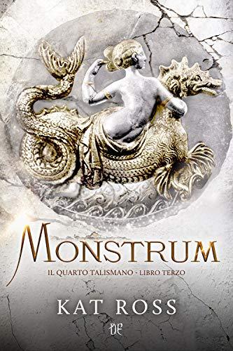 Monstrum. Il quarto talismano (Vol. 3)