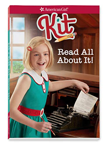 Kit: Read All about It (American Girl, Band 1)