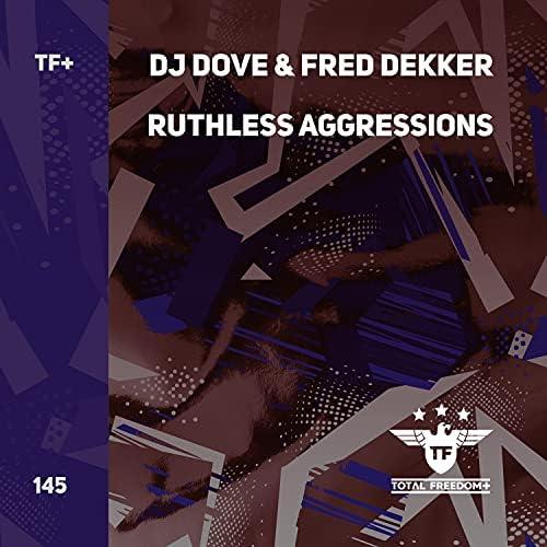 DJ Dove & Fred Dekker