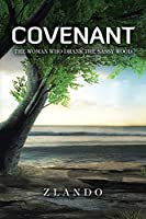 Covenant: The Woman Who Drank the Sassy Wood