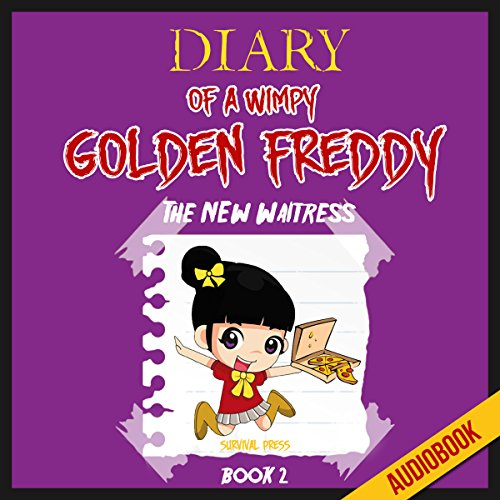 Diary of a Wimpy Golden Freddy (Book 2): The New Waitress Titelbild