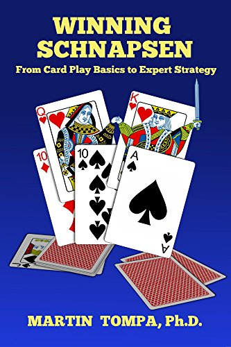 Winning Schnapsen: From Card Play Basics to Expert Strategy (English Edition)