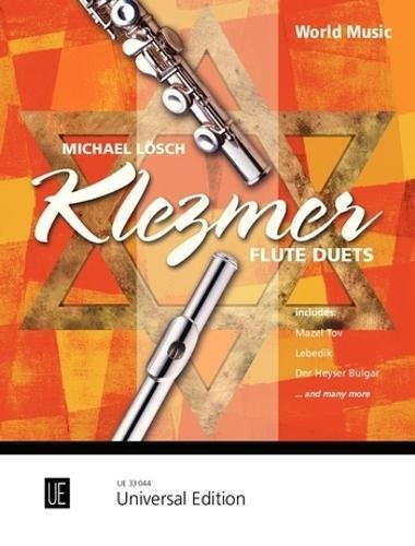 Klezmer Flute Duets: Eine wertvolle Auswahl leichter bis mittelschwerer Bearbeitungen. für 2 Flöten. Spielpartitur.