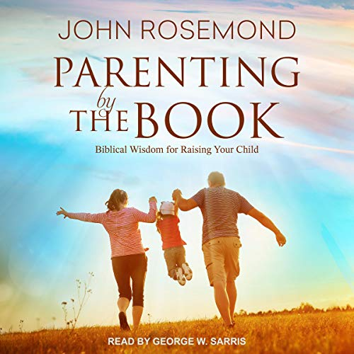 Parenting by the Book audiobook cover art