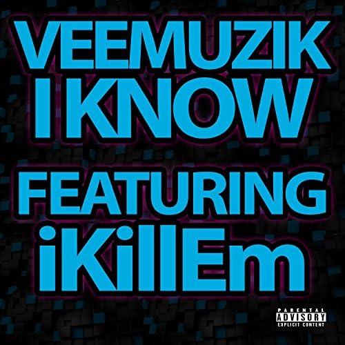 Veemuzik feat. iKillEm