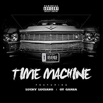 Time Machine (feat. Gt Garza & Lucky Luciano)