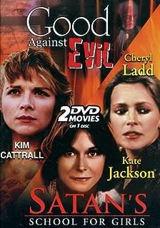 Good Against Evil & Satan's School for Girls