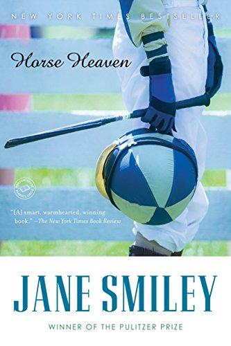 Horse Heaven: A Novel (Ballantine Reader's Circle)