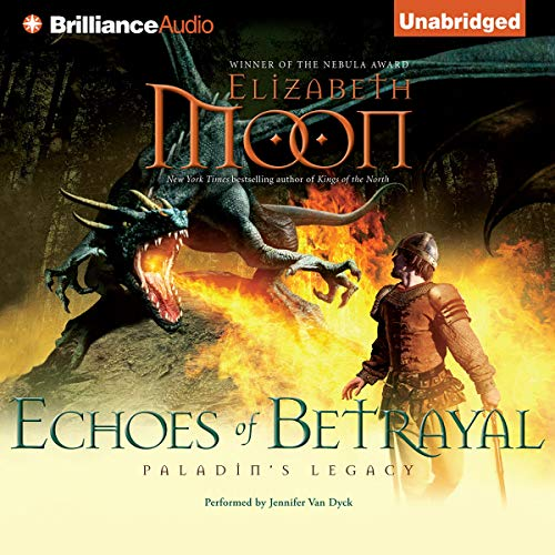 Echoes of Betrayal Audiobook By Elizabeth Moon cover art