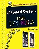 iPhone 6 et 6 Plus Pas à pas Pour les Nuls (French Edition)