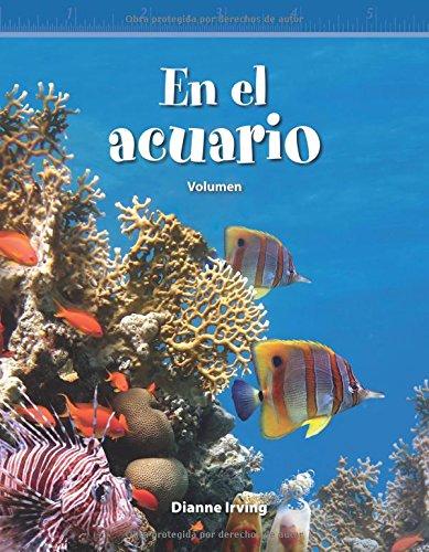En El Acuario (at the Aquarium) (Spanish Version): Volumen (Volume) (Mathematics Readers)