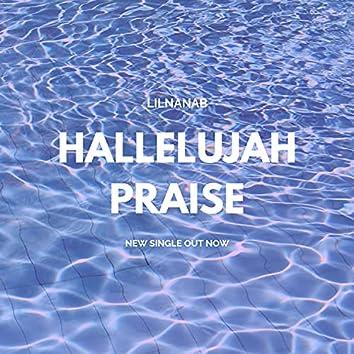 hallelujah praise*