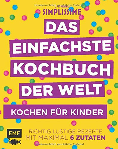 Bild EMF Edition Michael Fischer Simplissime - Das einfachste Kochbuch der Welt: Kochen für Kinder (Buch)