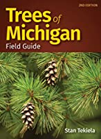 Trees of Michigan Field Guide (Tree Identification Guides)