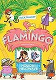 Hotel Flamingo: Holiday Heatwave