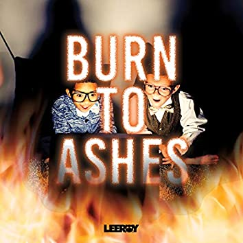 Burn to Ashes