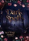 Dark Spells: Kein Weg zurück