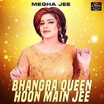 Bhangra Queen Hoon Main Jee - Single