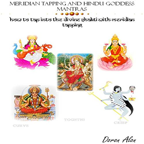 Hindu Goddess Mantras and Meridian Tapping audiobook cover art
