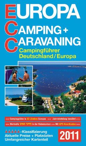 ECC Europa Camping + Caravaning-Führer 2011