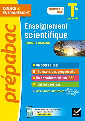 Enseignement scientifique Tle générale (tronc commun) - Prépabac Cours & entraînement: nouveau bac 2020-2021 (Prépabac (9))