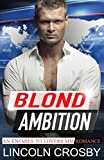 Blond Ambition: An Enemies to Lovers MM Romance