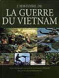 L'histoire de la guerre Vietman