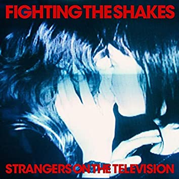 Strangers on the Television