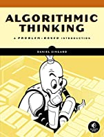 Algorithmic Thinking: A Problem-Based Introduction Front Cover