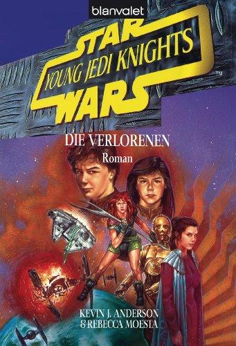 Star Wars - Young Jedi Knights 3: Die Verlorenen
