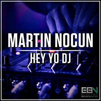 Hey Yo DJ
