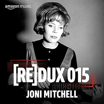 REDUX 015: Joni Mitchell
