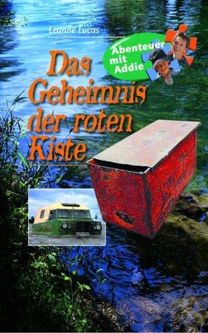 Das Geheimnis der roten Kiste: Abenteur mit Addie