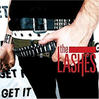 Get It [Us Import] by The Lashes (2006-02-20)