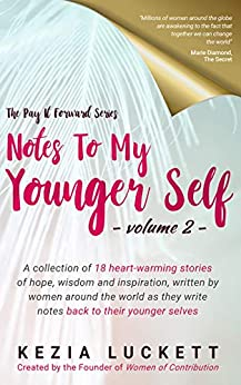 The Pay it Forward Series: Notes to My Younger Self by [Bianca  Best]