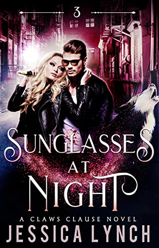 Sunglasses at Night (Claws Clause Book 3) (English Edition)