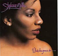 What Cha Gonna Do With Lovin by Stephanie Mills