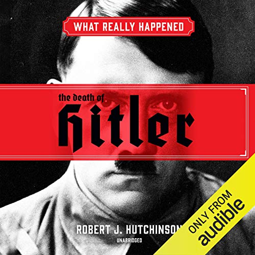 What Really Happened: The Death of Hitler Titelbild