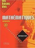 Les Bases des mathématiques, mémento